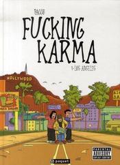 Fucking karma t.1 ; los angeles - Intérieur - Format classique