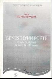 Genese d'un poete. ossip mandelstam au seuil du xxe - Couverture - Format classique