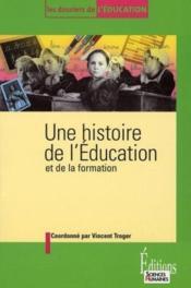 Une histoire de l'éducation et de la formation - Couverture - Format classique