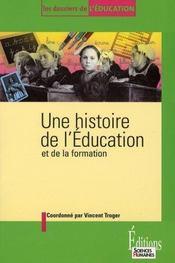 Une histoire de l'éducation et de la formation - Intérieur - Format classique