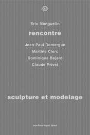 Rencontre t.22 ; sculpture et modelage - Couverture - Format classique
