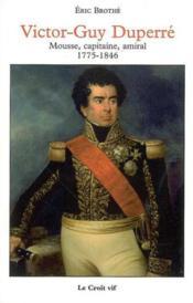 Victor-Guy Duperre, Mousse, Capitaine, Amiral - Couverture - Format classique