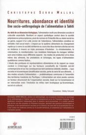 Nourritures, abondance et identité ; une socio-anthropologie de l'alimnentation à Tahiti - 4ème de couverture - Format classique