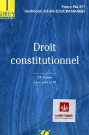 Droit constitutionnel ; à jour août 2010 (29e édition) - Couverture - Format classique