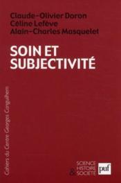 Soin et subjectivité - Couverture - Format classique