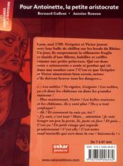 Pour Antoinette, la petite aristocrate ; pendant la Révolution française - 4ème de couverture - Format classique