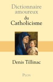 telecharger Dictionnaire amoureux du catholicisme livre PDF/ePUB en ligne gratuit
