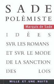 Sade polemiste - idees sur les romans et sur le mode de la sanction des lois - Intérieur - Format classique