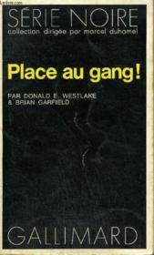 Collection : Serie Noire N° 1673 Place Au Gang ! - Couverture - Format classique