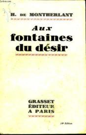 Aux Fontaines Du Desir. - Couverture - Format classique