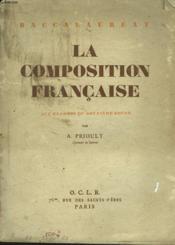 La Composition Francaise Aux Examens De Deuxieme Annee. Baccalaureat. - Couverture - Format classique