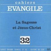 La Sagesse Et Jesus-Christ (J.-N. Aletti Et M. Gil Bert), No 32 - Couverture - Format classique