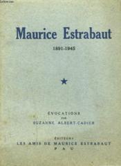 Maurice Estrabaut 1891-1945. - Couverture - Format classique
