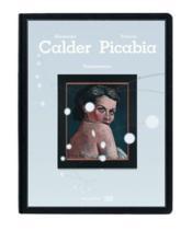 Calder / picabia transparence - Couverture - Format classique