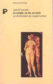 Le couple, sa vie, sa mort - Intérieur - Format classique