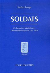 Soldats ; un laboratoire disciplinaire, l'armée piémontaise au XVIII siècle - Intérieur - Format classique