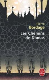 Les chemins de Damas - Couverture - Format classique