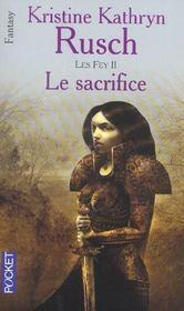 Les fey t.2 ; le sacrifice - Intérieur - Format classique