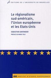 Le regionalise sud-americain et l'union europeenne - Intérieur - Format classique