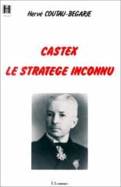 Castex ; le stratège inconnu - Couverture - Format classique