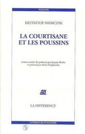 La Courtisane Et Les Poussins - Couverture - Format classique
