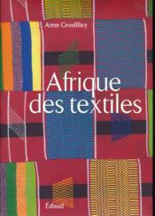 Afrique des textiles - Couverture - Format classique