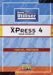 Bien utiliser xpress 4 pc - Couverture - Format classique