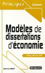 Modèles de dissertations d'économie ; prépa, IEP, éco-AES - Intérieur - Format classique