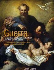 Guerra, La Peinture Baroque En Pays Catalan Aux Xvii Et Xviii Siecles - Intérieur - Format classique