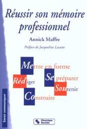 Reussir Son Memoire Professionnel ; 2e Edition - Couverture - Format classique