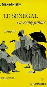 Le Senegal, La Senegambie T.2 - Intérieur - Format classique