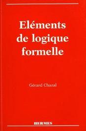 Elements de logique formelle - Intérieur - Format classique
