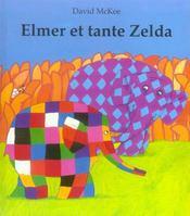 Elmer et tante zelda - Intérieur - Format classique