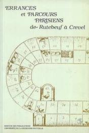 Errances et parcours parisiens de rutebeuf a crevel - Couverture - Format classique