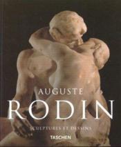 Auguste Rodin ; sculptures et dessins - Couverture - Format classique