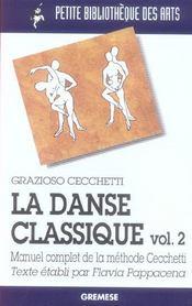 La Danse Classique Volume 2 - Manuel Complet De La Methode Cecchetti. 2eme Edit - Intérieur - Format classique