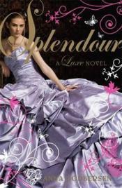 Splendour - A Luxe Novel - Couverture - Format classique