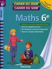 telecharger CAHIERS DU JOUR/ SOIR – mathematiques – 6eme (edition 2010) livre PDF en ligne gratuit