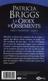 Mercy Thompson T.4 ; la croix d'ossements - 4ème de couverture - Format classique