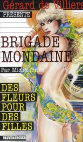 Brigade mondaine t.314 ; des fleurs pour des filles - Couverture - Format classique