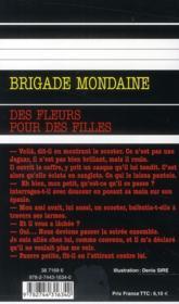 Brigade mondaine t.314 ; des fleurs pour des filles - 4ème de couverture - Format classique