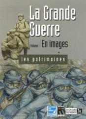La Grande Guerre t.1 ; les images - Couverture - Format classique