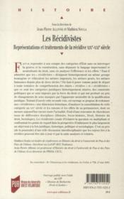 Les récidivistes ; représentations et traitements de la récidive XIXe-XXe siècle - 4ème de couverture - Format classique