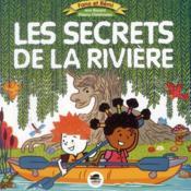 Fano et Rémi ; les secrets de la rivière - Couverture - Format classique