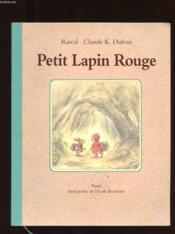 Petit Lapin Rouge - Couverture - Format classique