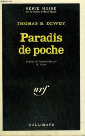 Paradis De Poche. Collection : Serie Noire N° 1358 - Couverture - Format classique
