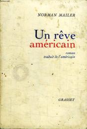 Un Reve Americain. - Couverture - Format classique