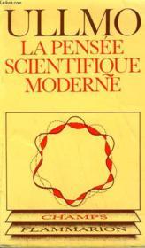 La Pensee Scientifique Moderne. Collection Champ N° 92 - Couverture - Format classique