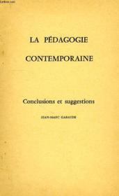 La Pedagogie Contemporaine, Conclusions Et Suggestions - Couverture - Format classique