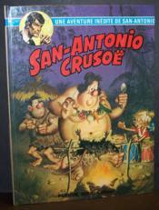 Une aventure inédite du commissaire San-Antonio : San-Antonio Crusoë - Couverture - Format classique